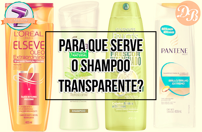 Para que serve o shampoo transparente?
