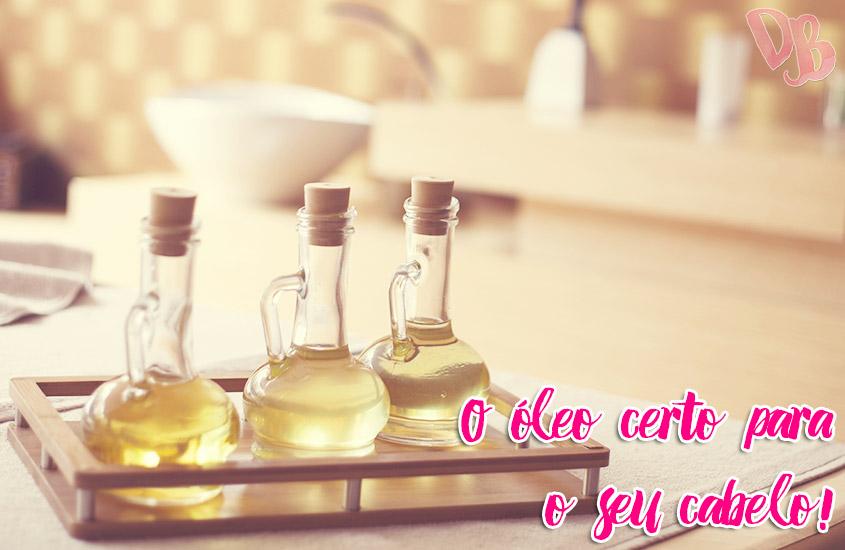 O óleo certo para o seu cabelo