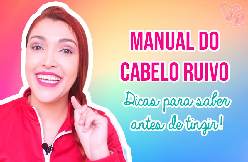 Manual do Cabelo Ruivo 8 – Dicas para saber antes de tingir
