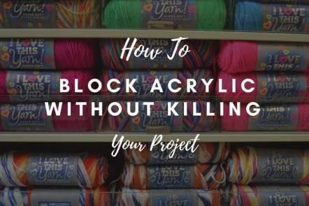 How to block acrylic