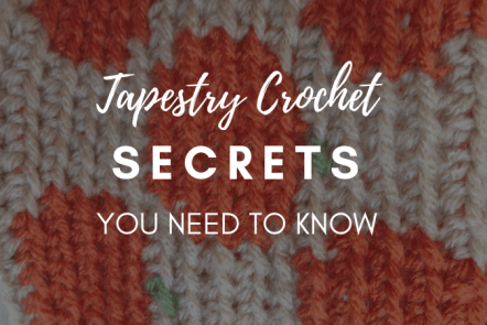 Tapestry Crochet secrets you need to know