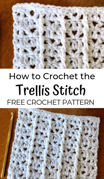how to crochet the trellis stitch