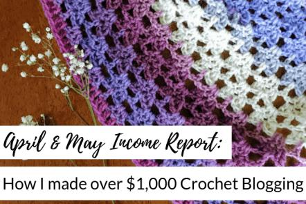 how I made over $1,900 crochet blogging