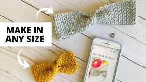 Crochet Bow Headband - Free Pattern with Size Chart