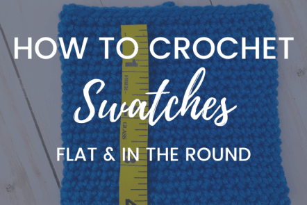 How to Make a Crochet Swatch in Rows & Rounds