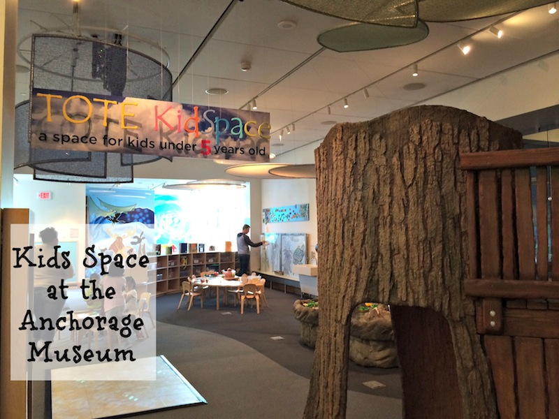 Kids Space at the Anchorage Museum