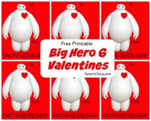 Free Printable You're My Big Hero 6 Valentine's Day Cards