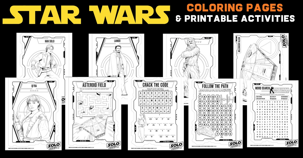 Printable Star Wars Coloring Pages including coloring sheets for Han Solo, the Millennium Falcon and Lando from the new movie, Solo. The free printables include activities like a word search and maze.