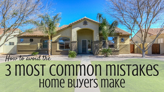 Common Mistakes Homebuyers Make