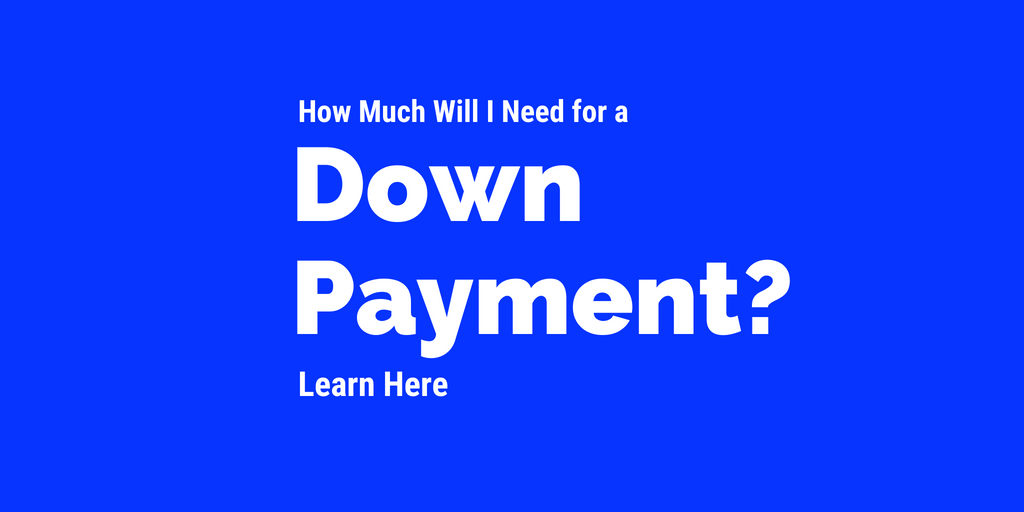 Buy a home in Arizona - how much do i need for a down payment on a home