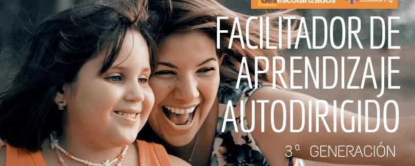 3ª Generación: Formación de facilitadores en aprendizaje autodirigido
