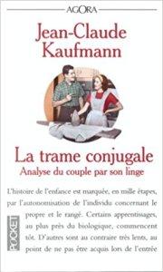 La trame conjugale-Jean-Claude Kaufmann
