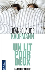 Un lit pour deux-Jean-Claude Kaufmann