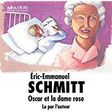 N ayez plus peur de la mort-Osacar et la dame rose-Eric Emmanuel Schmitt