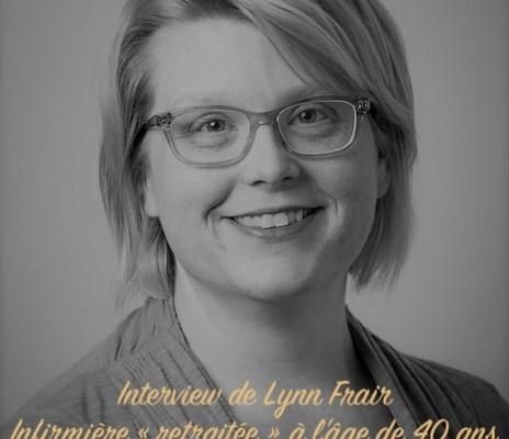 [Conversation] Lynn Frair, en retraite à 40 ans