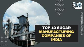 Sugar Manufacturing companies