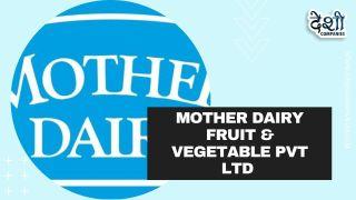 Mother Dairy Fruit & Vegetable Pvt Ltd