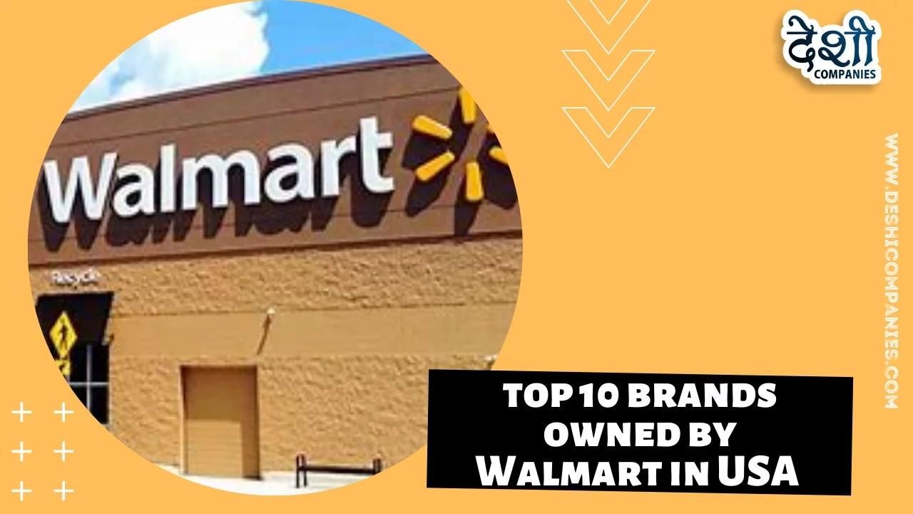 Top 10 brands owned by Walmart in USA