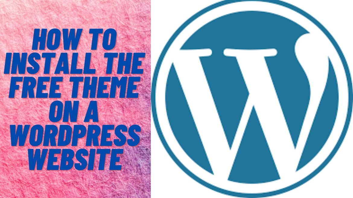 How to install the free theme on a WordPress website