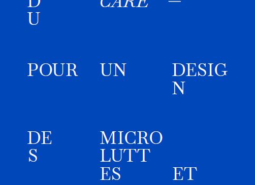 """""""DESIGN ET PENSÉE DU CARE. POUR UN DESIGN DES MICROLUTTES ET DES SINGULARITÉS."""""""