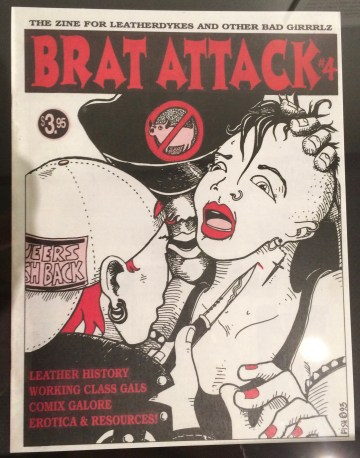 "Brat Attack is a short-lived ""leathergirl"" zine that reflects the importance of pocket zines, mags, and posters to connect the leather community. These publications are often marked by violent imagery, hyperbolized figures, bright color contrasts, and a strong influence from the cartoon world."
