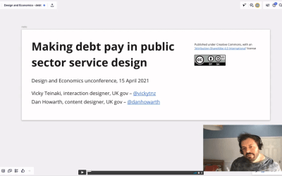 Making debt pay in public sector service design (hosted by Dan Howarth, Vicky Teinaki)