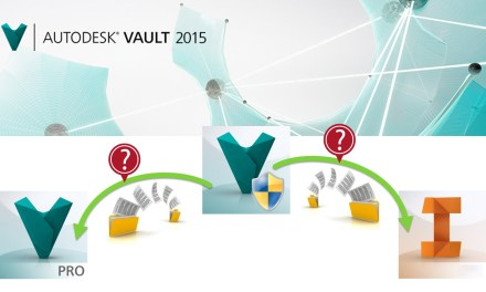 Autodesk Vault 2015 Download Behaviors Have Changed!