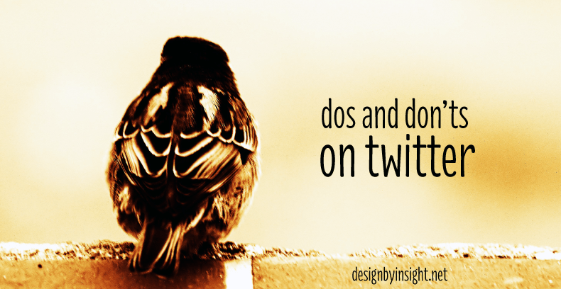 dos and don'ts on twitter