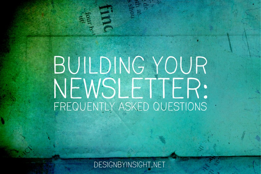 building your newsletter: faq