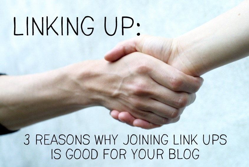 3 reasons why link ups are good for your blog