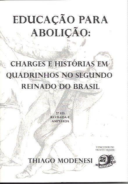Educação para Abolição – Em nova edição, o livro está no Catarse.