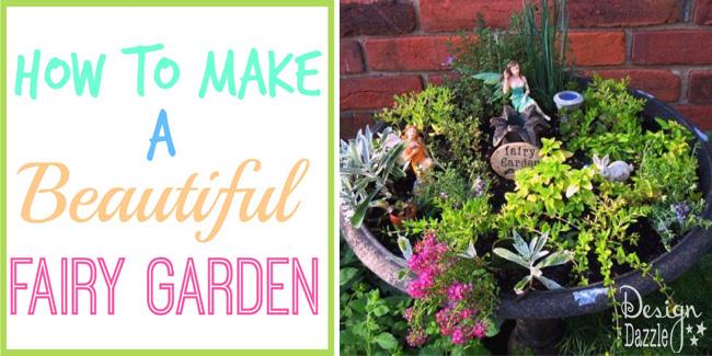 How To Make A Fairy Garden!
