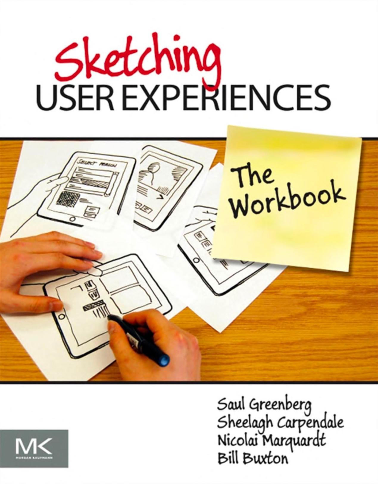 Sketching User Experiences - the Workbook