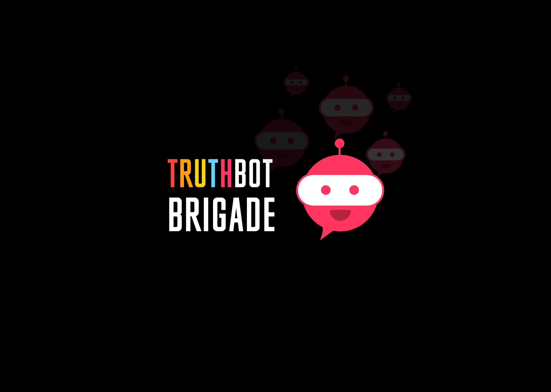 TruthBot Brigade