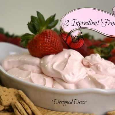 Tantalizing Tuesday – 2 Ingredient Fruit Dip