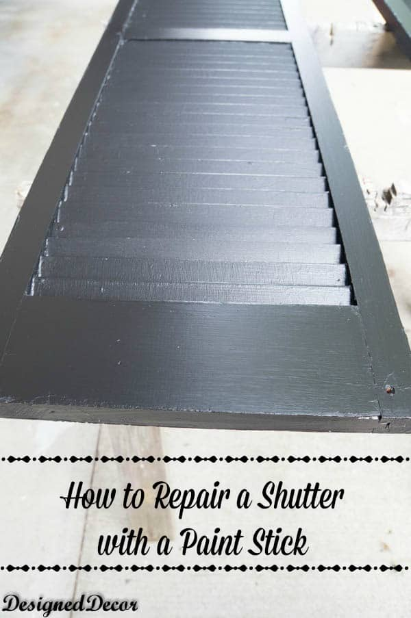 How to repair a shutter with a paint stick