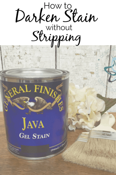 How to Easily Darken Stain without Stripping