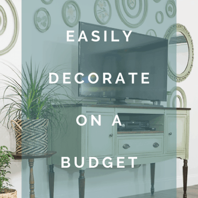 Everything you need to easily decorate on a budget