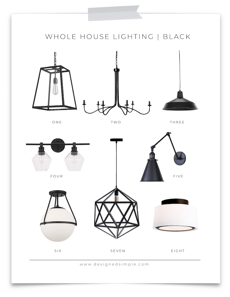 Whole House Lighting Design | Black light fixture for every room of the house! | Designed Simple | designedsimple.com