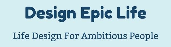 Design Epic Life