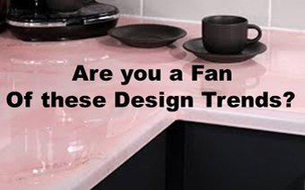 Are you a Fan of these Design Trends?