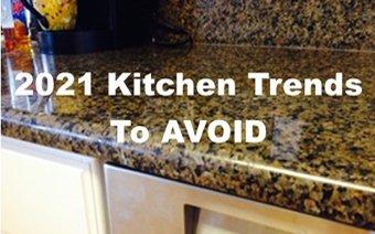 2021 Kitchen Trends to Avoid