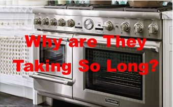 Are you still waiting for your New Appliances?