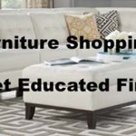Furniture Shopping?  Get Educated First!