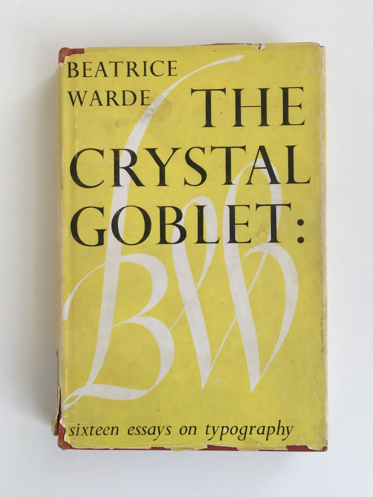 Beatrice Warde, The Crystal Goblet: sixteen essays on typography