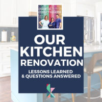 Our Kitchen Renovation: Lessons Learned & Questions Answered