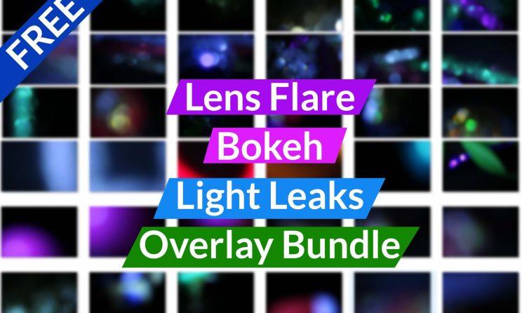 Lens Flare - Bokeh - Light Leaks Overlay Bundle Free Download