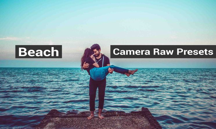 Best 13 Beach Photoshop Camera Raw (ACR) Preset Free Download