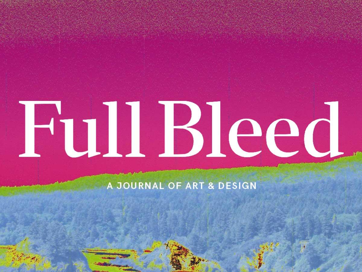 CFP — Issue 4: Archives | Full Bleed: A Journal of Art & Design
