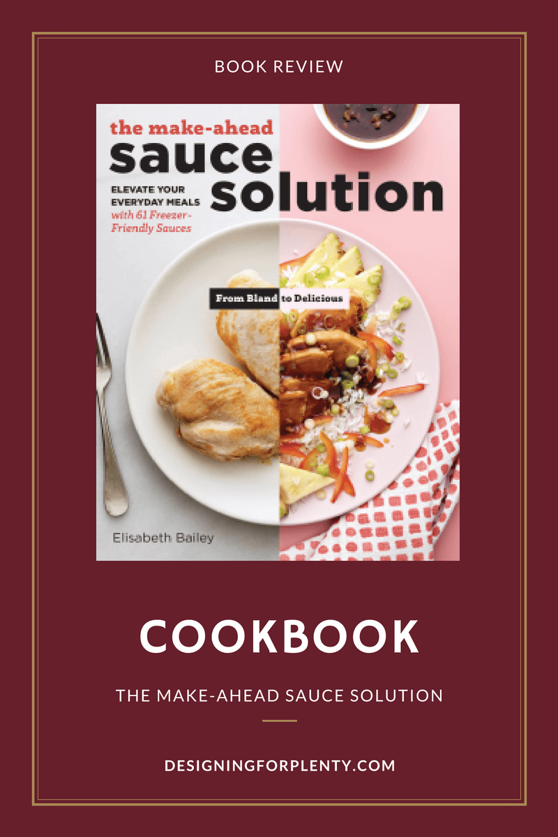 the make-ahead sauce solution, sauce, cookbook, book review, elisabth bailey, storey publishing
